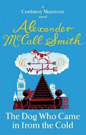 Dog who came in from the cold | Alexander McCall Smith |