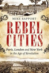 Rebel Cities | Mike Rapport |