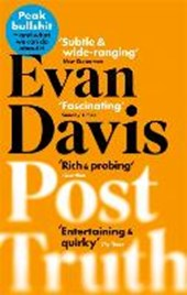 Post truth | Evan Davis |