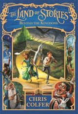 The Land of Stories 04. Beyond the Kingdoms | Chris Colfer |