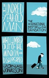 Hundred-year-old man who climbed out of the window and disappeared | Jonas Jonasson |