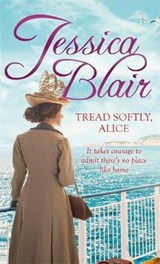 Tread Softly, Alice | Jessica Blair |