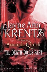 Til death do us part | Jayne Ann Krentz Writing As Amanda Quick |