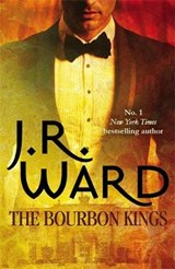 Bourbon Kings | J R Ward |