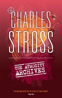 The Atrocity Archives | Charles Stross |
