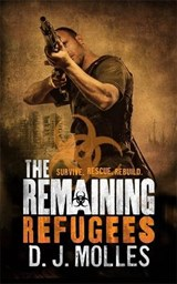 The Remaining: Refugees | D. J. Molles |