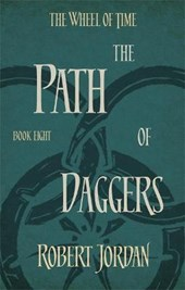 Wheel of time (08): the path of daggers