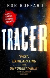 Outer Earth 1. Tracer | Rob Boffard |
