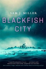 Blackfish city | Sam J Miller |