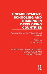Unemployment, Schooling and Training in Developing Countries   M. D. Leonor  