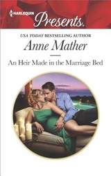 An Heir Made in the Marriage Bed | Anne Mather |