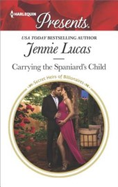 Carrying the Spaniard's Child | Jennie Lucas |