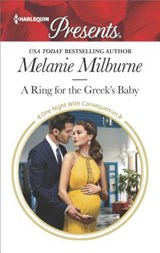 A Ring for the Greek's Baby | Melanie Milburne |