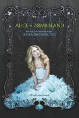 Alice in Zombieland | Gena Showalter |