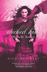 Wicked Kiss | Michelle Rowen |