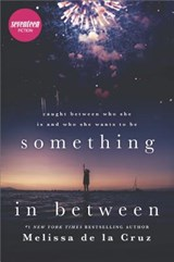 Something in between | Melissa De La Cruz |