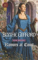 Rumors at Court | Blythe Gifford |
