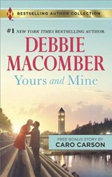 Yours and Mine | Macomber, Debbie ; Carson, Caro |