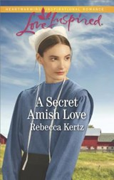 A Secret Amish Love | Rebecca Kertz |