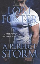 A Perfect Storm | Lori Foster |