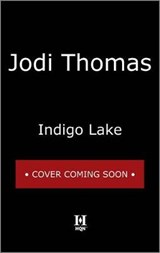 Indigo Lake | Jodi Thomas |