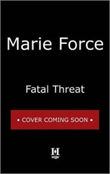 Fatal Threat | Marie Force |