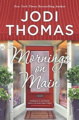 Mornings on Main | Jodi Thomas |