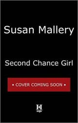 Second Chance Girl | Susan Mallery |