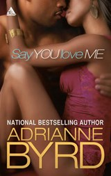 Say You Love Me | Adrianne Byrd |