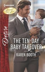 The Ten-day Baby Takeover | Karen Booth |