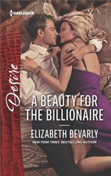 A Beauty for the Billionaire | Elizabeth Bevarly |