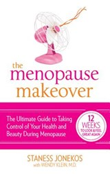 The Menopause Makeover | Jonekos, Staness ; Klein, Wendy |