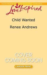 Child Wanted | Renee Andrews |