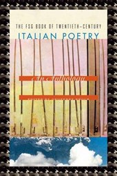 The FSG Book of Twentieth-Century Italian Poetry