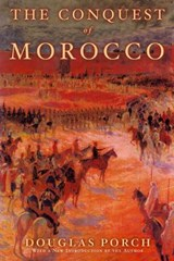 The Conquest Of Morocco | Douglas Porch |