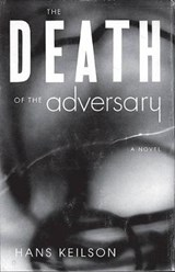 The Death of the Adversary | Hans Keilson |