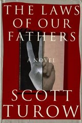 The Laws of Our Fathers | Scott Turow |