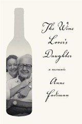 The Wine Lover's Daughter | Anne Fadiman |