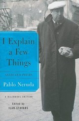 I Explain a Few Things | Pablo Neruda |