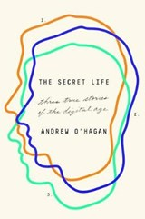 The Secret Life | Andrew O'hagan |