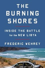 The Burning Shores | Frederic Wehrey |