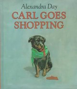 Carl Goes Shopping | Alexandra Day |