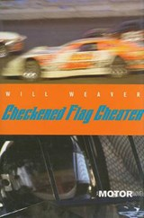 Checkered Flag Cheater | Will Weaver |