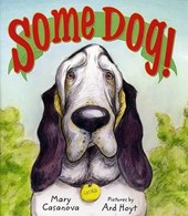 Some Dog | Mary Casanova |