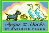 Angus and the Ducks | Marjorie Flack |