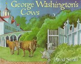 George Washington's Cows | David Small |