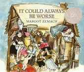 It Could Always Be Worse | Margot Zemach |