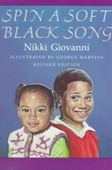 Spin a Soft Black Song | Nikki Giovanni |