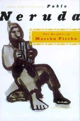 The Heights of Macchu Picchu | Tarn, Nathaniel ; Neruda, Pablo |