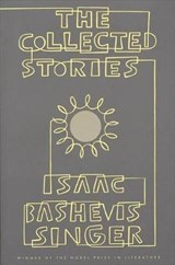 The Collected Stories of Isaac Bashevis Singer | Isaac Bashevis Singer |